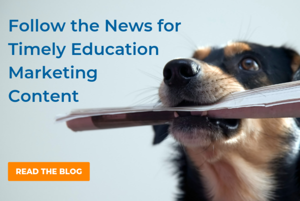 Follow-the-News-for-Timely-Education-Marketing-Content_Header-Image