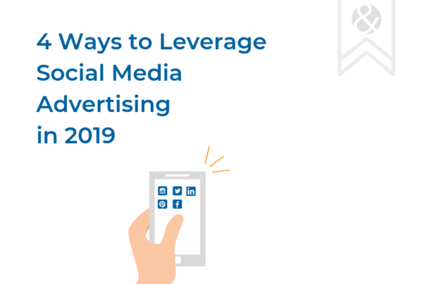 Learn how to leverage social media advertising in 2019.