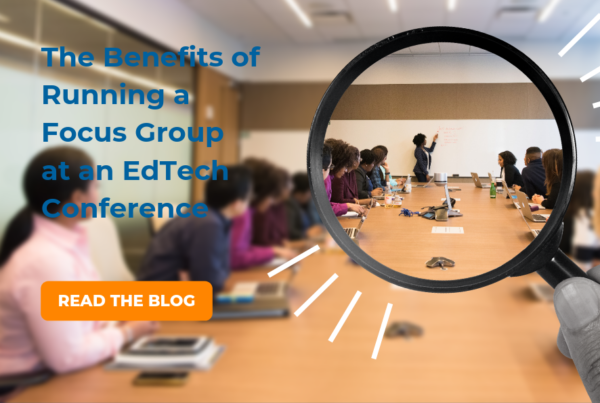 Focus Group at an EdTech Conference