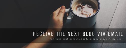 Receive the Next Blog Via Email