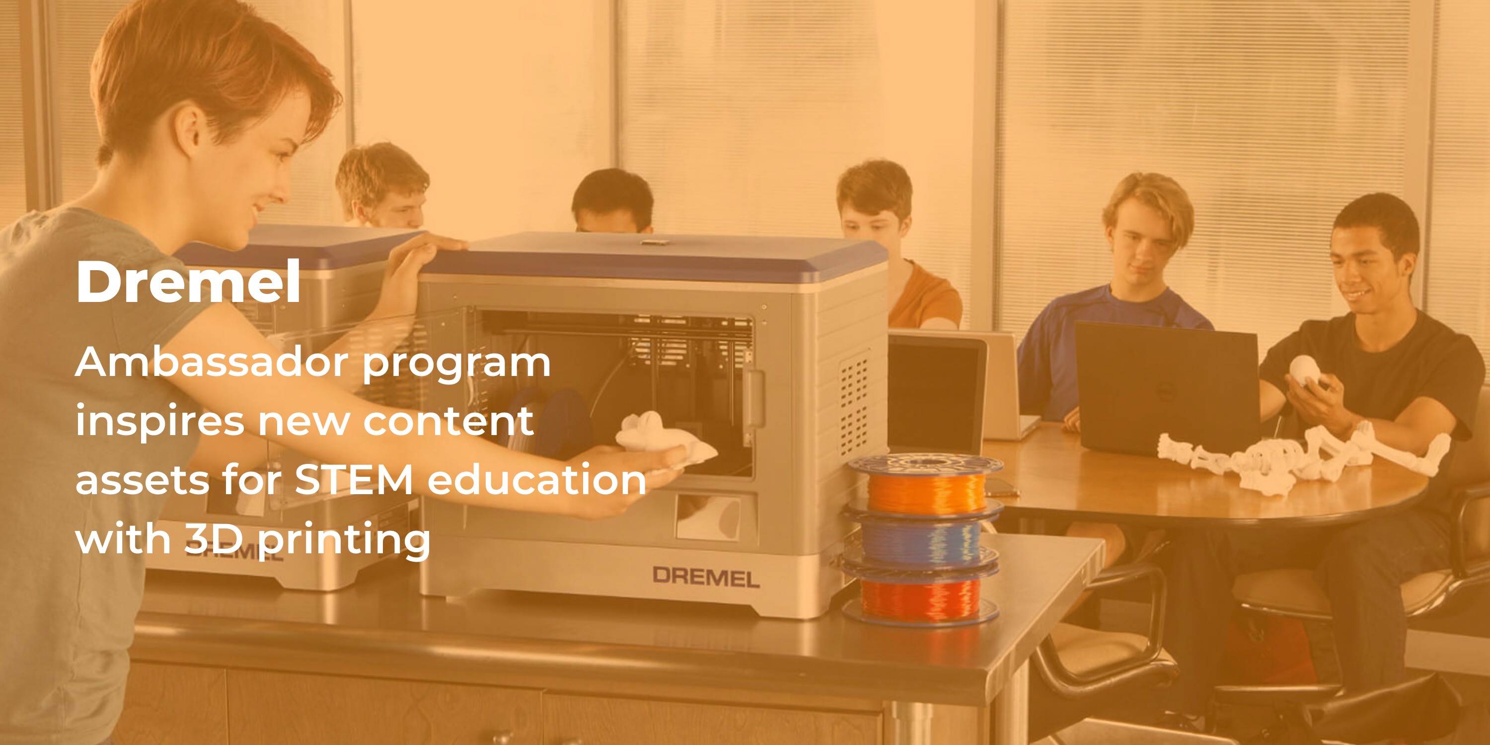 Dremel's ambassador program inspired new content assets for STEM education with 3D printing