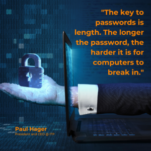 Password Security Quote from Paul Hager, ITP CEO _ Edtech Crisis Management