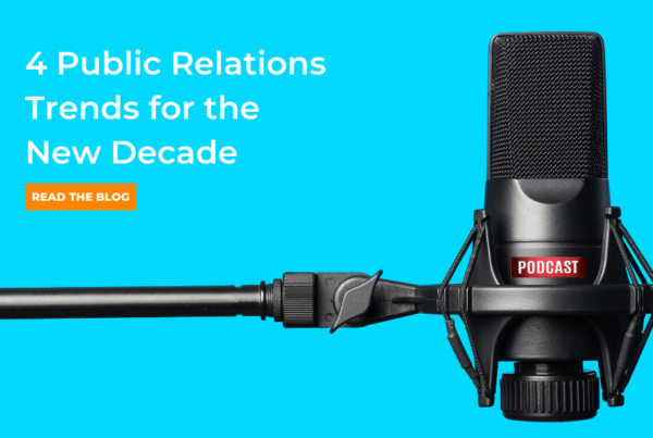 Four Public Relations Trends for the New Decade