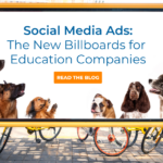Social Media Ads: The New Billboards for Education Companies