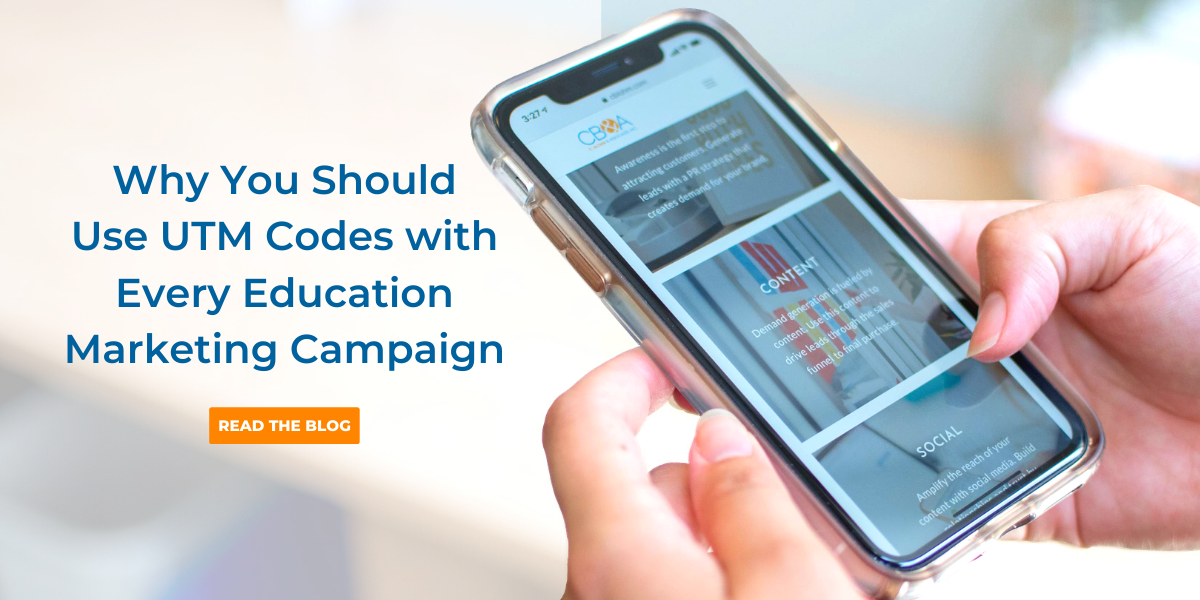 Why you should use UTM codes with every education marketing campaign