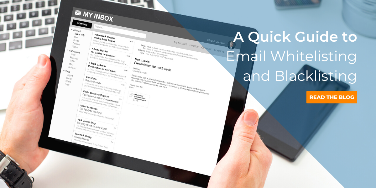 A Quick Guide to Email Whitelisting and Blacklisting
