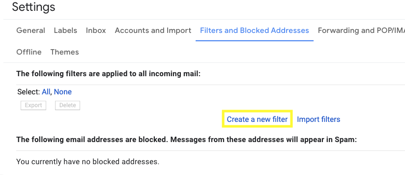 Scroll down and click create a new filter for your email whitelisting notes