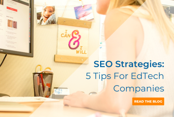 SEO Strategies_5 SEO Tips For Edtech Companies