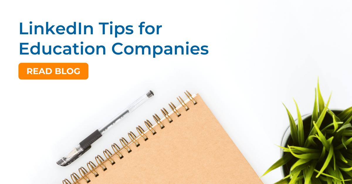 LinkedIn tips for education companies
