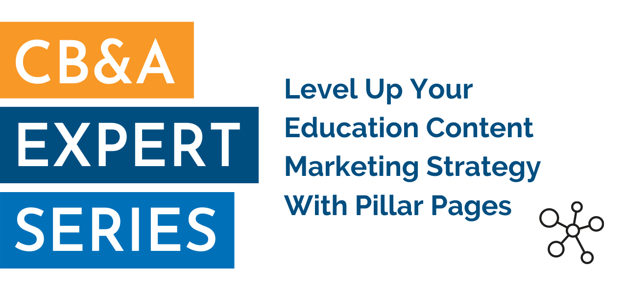 level up your education content marketing strategy with pillar pages