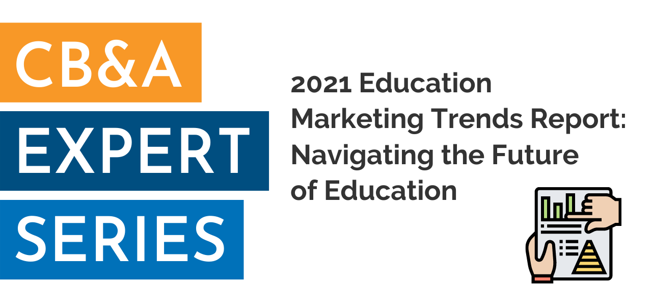 2021 Education Marketing Trends Report